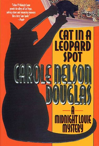 Cat in a Leopard Spot by Carole Nelson Douglas