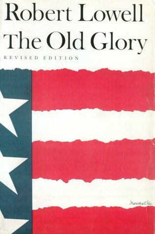 The Old Glory: Endecott and the Red Cross; My Kinsman, Major Molineux; and Benito Cereno