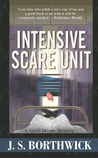 Intensive Scare Unit  (Sarah Deane Mystery, #12)