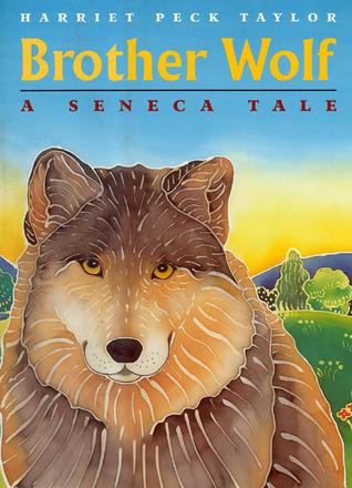 Brother Wolf: A Seneca Tale