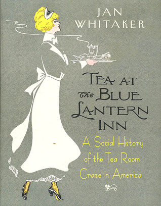 tea-at-the-blue-lantern-inn-a-social-history-of-the-tea-room-craze-in-america