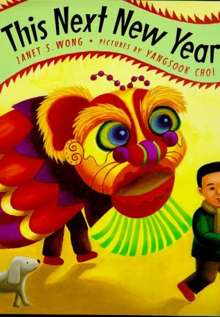 This Next New Year by Janet S. Wong