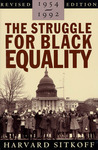 The Struggle for Black Equality: 1954-1992