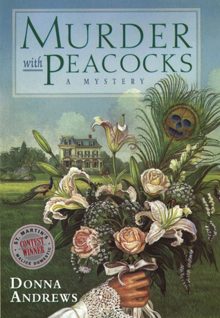 Ebook Murder With Peacocks by Donna Andrews read!