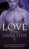 Love on the Dark ...