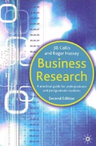 Business Research: A Practical Guide for Undergraduate and Postgraduate Students