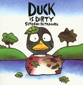 Duck Is Dirty