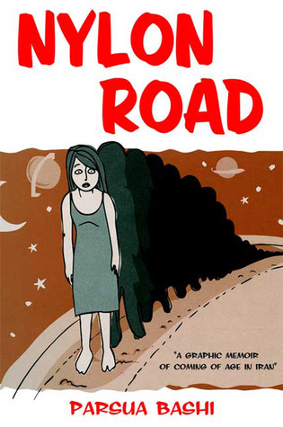 nylon-road-a-graphic-memoir-of-coming-of-age-in-iran