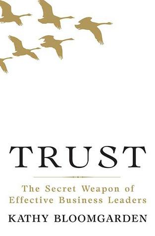 Trust: The Secret Weapon of Effective Business Leaders Real book pdf descarga gratuita eb