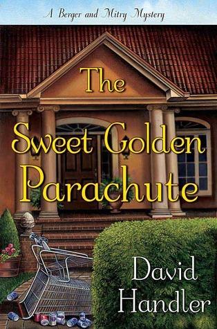 The Sweet Golden Parachute by David Handler