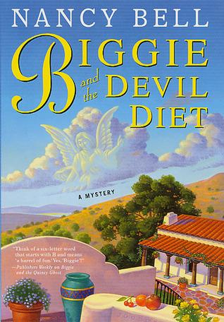 Biggie and the Devil Diet by Nancy Bell