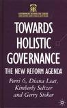 Towards Holistic Governance: The New Reform Agenda
