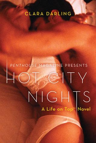 Hot City Nights: A Life on Top Novel