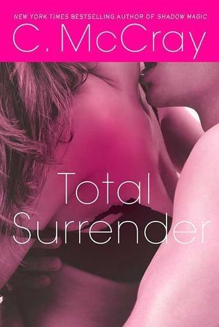 Ebook Total Surrender by Cheyenne McCray PDF!