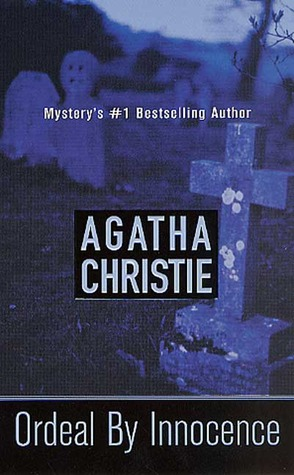 Ordeal by Innocence by Agatha Christie