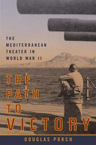 the-path-to-victory-the-mediterranean-theater-in-world-war-ii