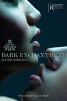 Dark Enchantment (Black Lace, #2)