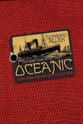 Murder on the Oceanic by Conrad Allen