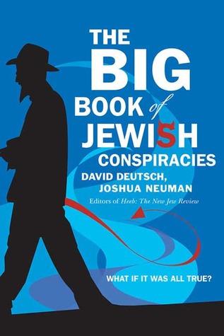 The Big Book of Jewish Conspiracies