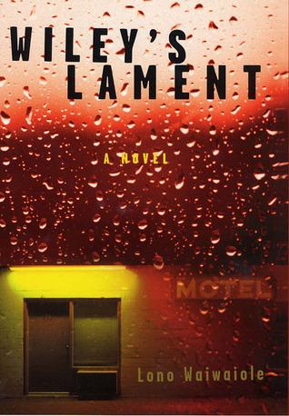Wiley's Lament: A Novel