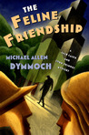 The Feline Friendship (Jack Caleb & John Thinnes, #4)
