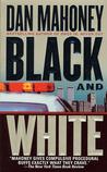 Black and White: A Novel