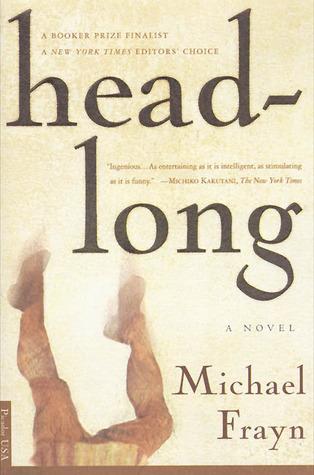 Headlong by Michael Frayn