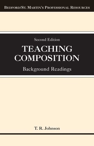 Teaching Composition by T.R. Johnson