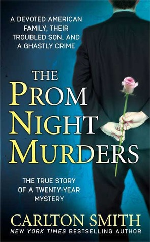 The Prom Night Murders by Carlton Smith