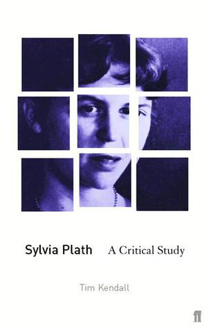 Sylvia Plath: A Critical Guide