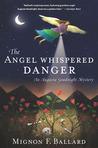 The Angel Whispered Danger (An Augusta Goodnight Mystery)