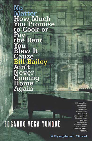 No Matter How Much You Promise to Cook or Pay the Rent You Blew It Cauze Bill Bailey Ain't Never Coming Home Again
