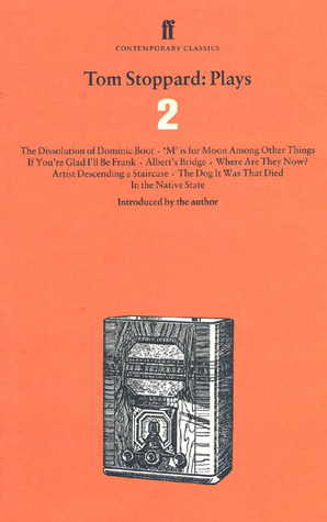 Plays 2 by Tom Stoppard