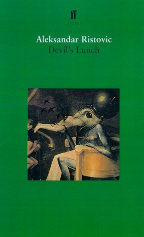 Devil's Lunch: Selected Poems