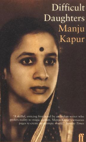 Difficult Daughters by Manju Kapur