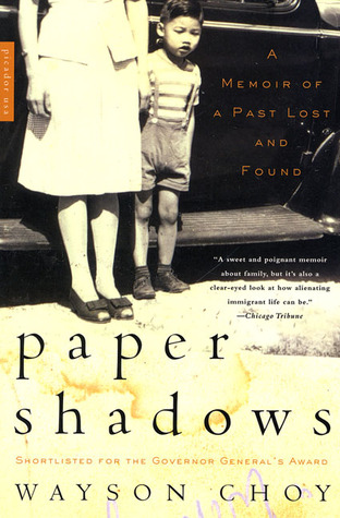 Paper Shadows: A Memoir of a Past Lost and Found