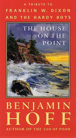The House on the Point: A Tribute to Franklin W. Dixon and The Hardy Boys