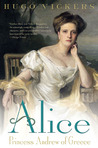 Alice: Princess Andrew of Greece