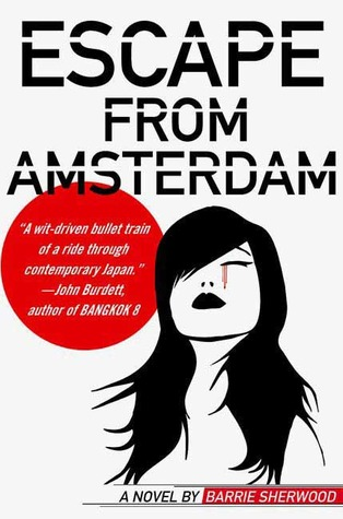 Escape from Amsterdam by Barrie Sherwood