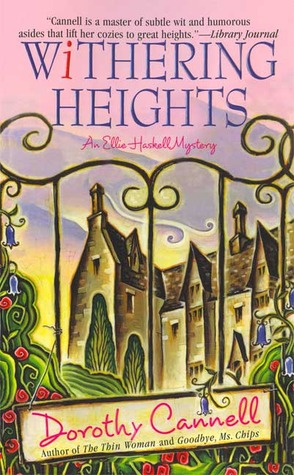 Withering Heights (Ellie Haskell Mystery, #11)