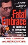 Fatal Embrace by Cris Barrish
