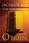 Jacquot and the Waterman (Daniel Jacquot, #1)