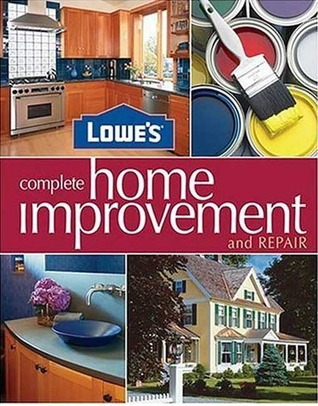 Lowe's Complete Home Improvement & Repair by Lowes