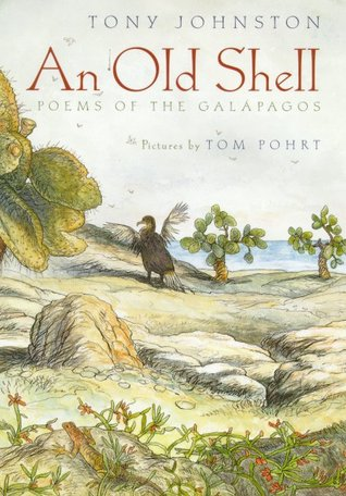 An Old Shell: Poems Of The Galapagos 978-0374356484 EPUB DJVU por Tony Johnston