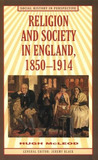 Religion and Society in England, 1850-1914