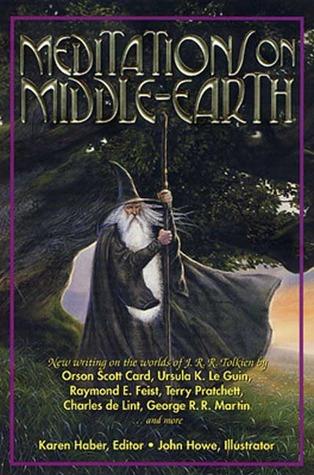 Meditations on Middle-Earth by Karen Haber