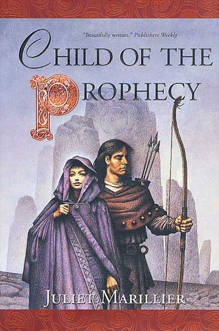 Child of the Prophecy(Sevenwaters 3)