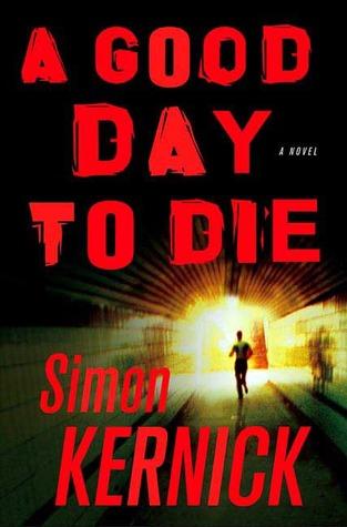 A Good Day to Die (Dennis Milne, #2)