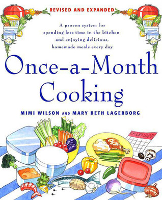 Once-a-month Cooking by Mimi Wilson