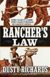Rancher's Law: Some Called It A Crime. Some Called It Revenge. He Called It Justice...